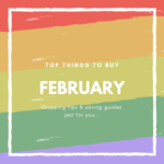 February What to Buy and What Not to Buy