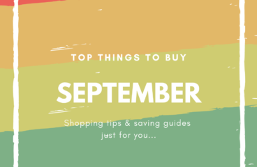 September Shopping Guides: What to Buy and What Not to Buy