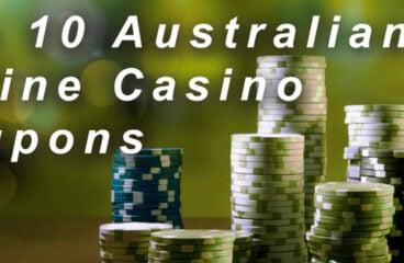 Top 10 Australian Online Casino Coupons