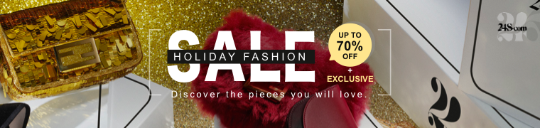 24s Luxury Fashion Holiday Sale 2019