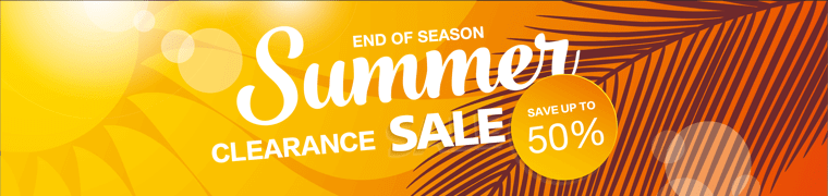 END OF SEASON Summer Clearance Sale - Save up to 70%